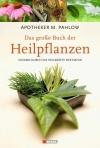 Das Grosse Buch der Heilpflanzen - M.Pahlow