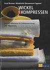 Wickel und Kompressen - V. Brumm/M.Ducommun