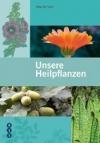 Unsere Heilpflanzen - Maja Dal Cero