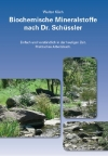 Biochemische Mineralstoffe nach Dr. Schuessler - W. Kaech